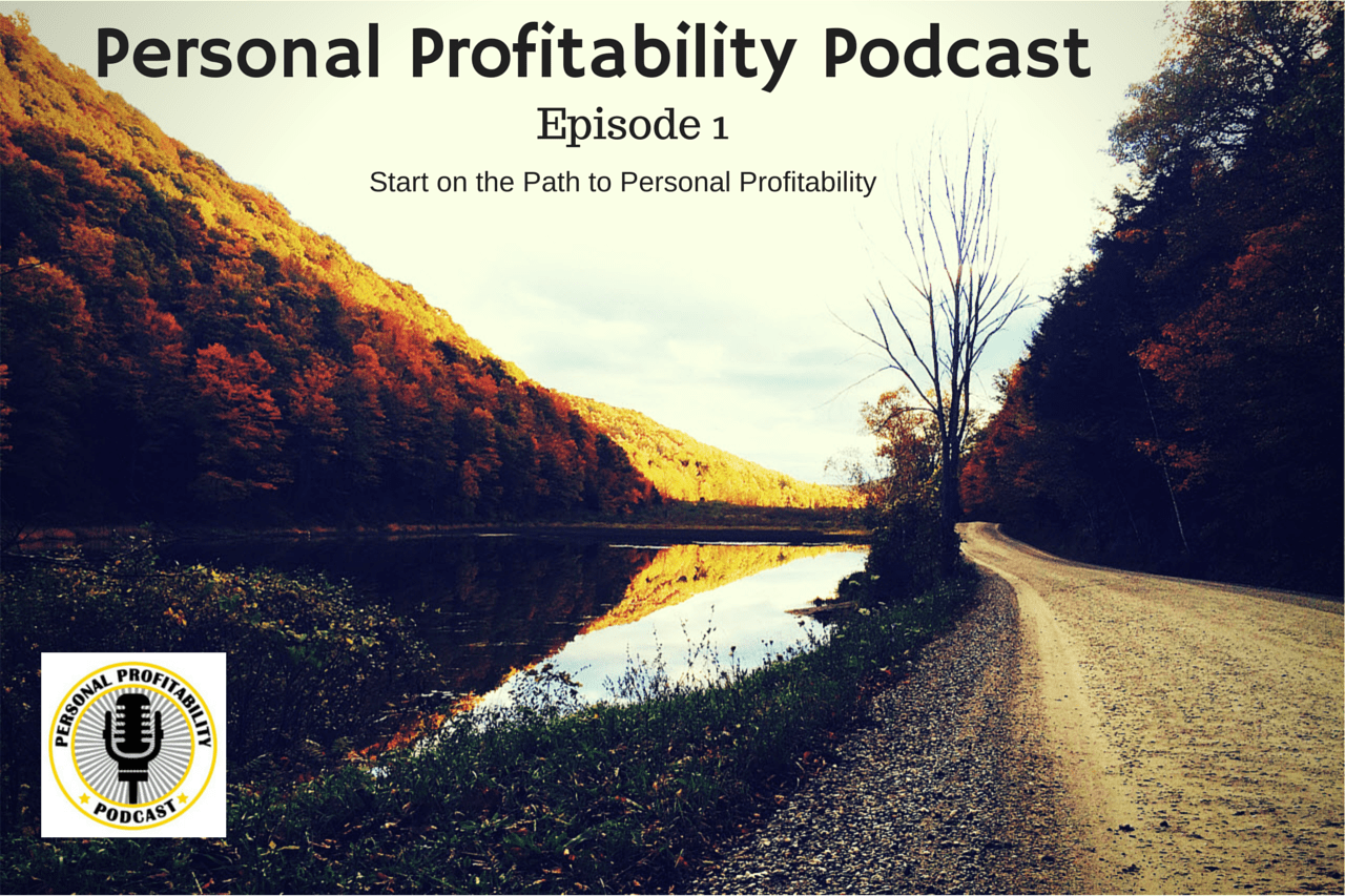 Personal Profitability Podcast Episode 1 Featured