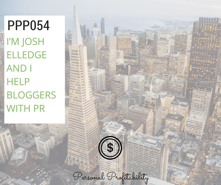 In this episode of the Personal Profitability Podcast, I interview Josh Elledge, whose long and interesting career includes founding two successful online ventures: SavingsAngel and UpendPR. Learn some PR secrets and more here.