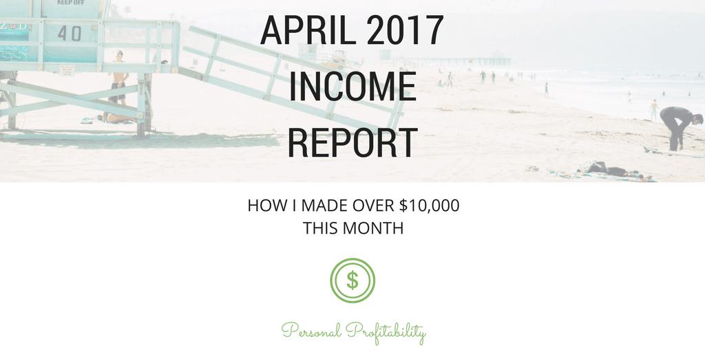 April 2017 Side Hustle Income Report