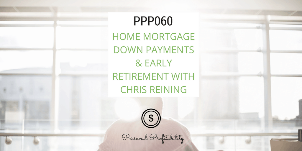 This week's episode is all about mortgages and financial independence. Learn from early retiree Chris Reining who quit his job at 37 to kick back.