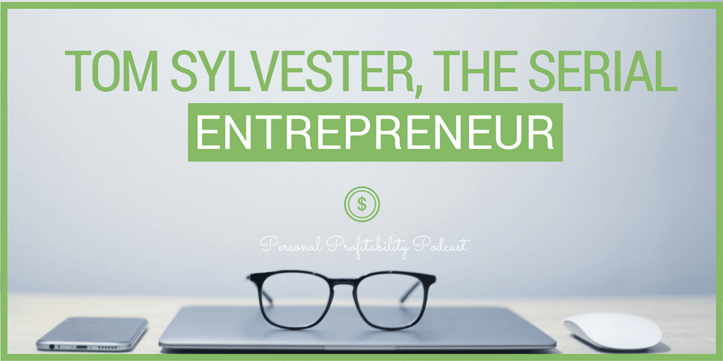 In this episode, I chat with Tom Sylvester, a serial entrepreneur and all around great guy. He's got some great tips and strategies for the #entrepreneurs out there, so you won't want to miss this episode!